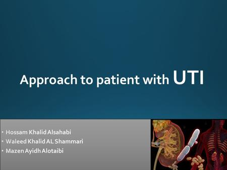 Approach to patient with UTI