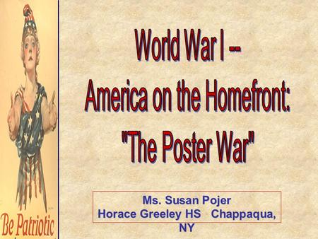Ms. Susan Pojer Horace Greeley HS Chappaqua, NY. The Most Famous Recruitment Poster.