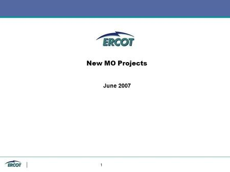 1 New MO Projects June 2007. 2 COMS Extract, Report & Web Services Monitoring & Usage Statistics Jackie Ashbaugh.