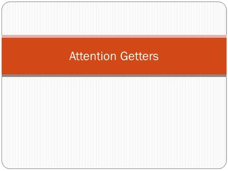 good attention getters for an essay