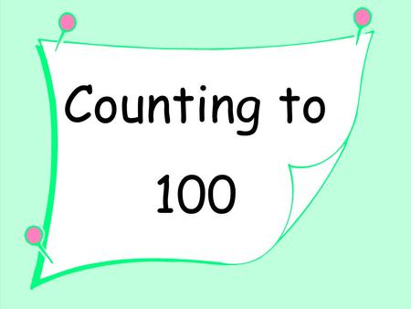 Counting to 100. On the following tasks, you will need to fill-in boxes on a 100 chart using the paint bucket tool. Put your mouse in the box you want.