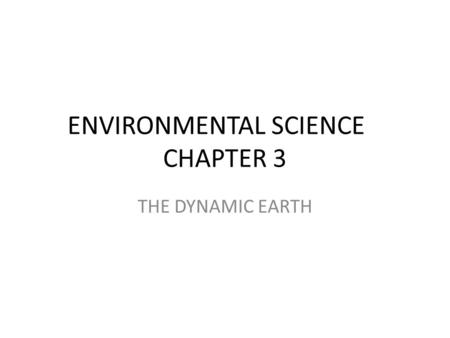 ENVIRONMENTAL SCIENCE CHAPTER 3