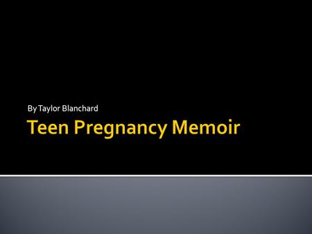 Essay on the impact of teen pregnancy on the
