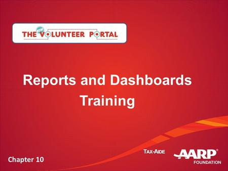 Confidential & Proprietary T AX -A IDE Reports and Dashboards Training Chapter 10.