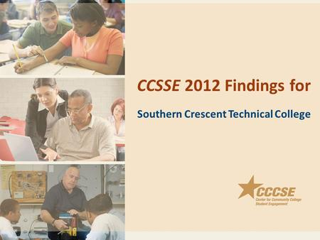 CCSSE 2012 Findings for Southern Crescent Technical College.