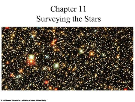 Chapter 11 Surveying the Stars. How do we measure stellar luminosities?