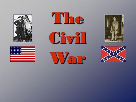 The Civil War. The Election of 1860 Four parties run candidates for President – remember that the US system depends on the willingness of the American.