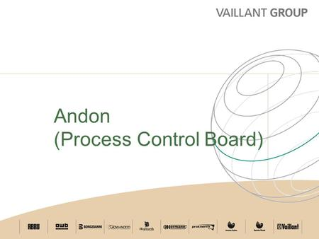 22 February 2016 Page 1 Andon (Process Control Board)