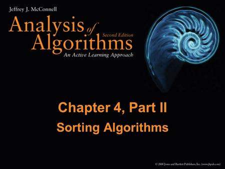 Chapter 4, Part II Sorting Algorithms. 2 Heap Details A heap is a tree structure where for each subtree the value stored at the root is larger than all.