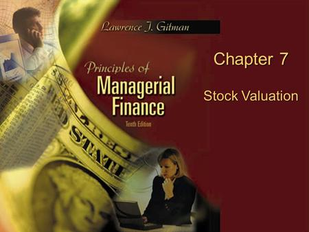 Copyright © 2003 Pearson Education, Inc. Slide 7-0 Chapter 7 Stock Valuation.
