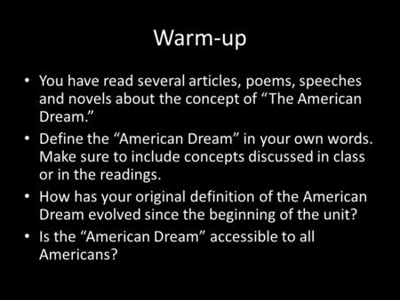how we define the american dream How can the answer be improved.