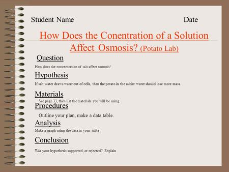 How Does the Conentration of a Solution Affect Osmosis? (Potato Lab)
