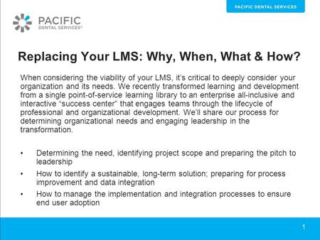 Replacing Your LMS: Why, When, What & How? When considering the viability of your LMS, it's critical to deeply consider your organization and its needs.