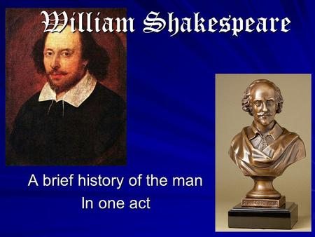 a brief biography of william shakespeare an english playwright