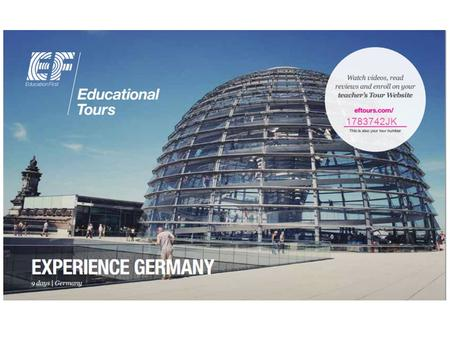 1783742JK. WHY TRAVEL? Benefits to your child See World-Cities: Berlin, Munich, Nuremberg Experience the German culture. Use the language they have been.
