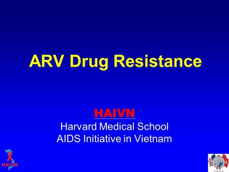 HAIVN Harvard Medical School AIDS Initiative in Vietnam