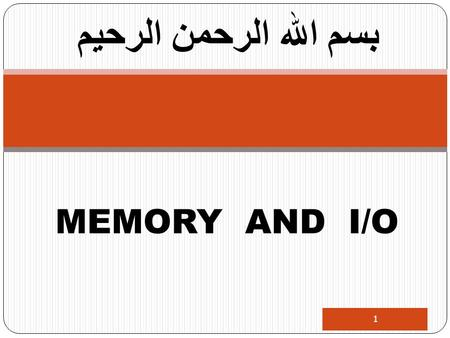 1 بسم الله الرحمن الرحيم MEMORY AND I/O. 8086 Pin Configuration 8086 Architecture & Modes I/O Ports 8255 Parallel Interfacing 2.