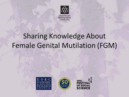 Sharing Knowledge About Female Genital Mutilation (FGM)