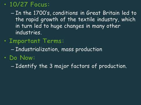 Industrial Revolution Industrialization – The process by which a country develops machine production of goods.