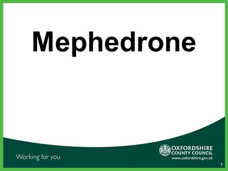 Mephedrone 1. What is Mephedrone Mephedrone (often called 'meow meow') is a powerful stimulant and is part of the cathinone family, a group of drugs that.