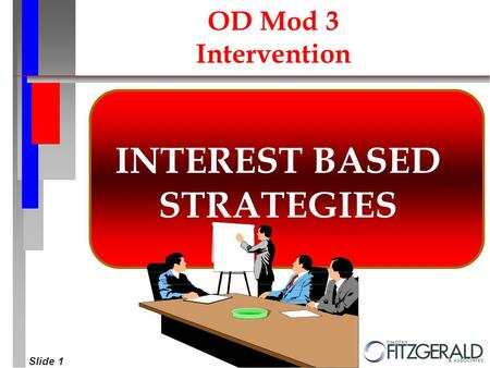 Slide 1 INTEREST BASED STRATEGIES OD Mod 3 Intervention.