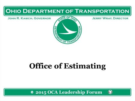 Ohio Department of Transportation John R. Kasich, Governor Jerry ...