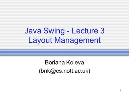 Java Swing - Lecture 3 Layout Management