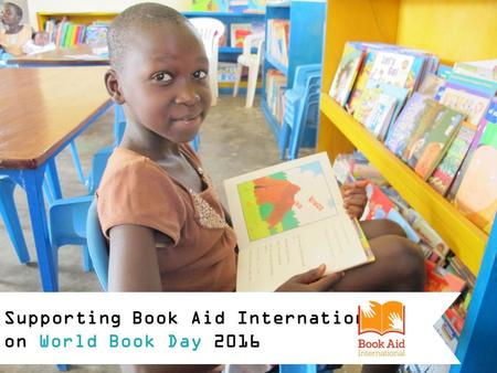 Supporting Book Aid International on World Book Day 2016.