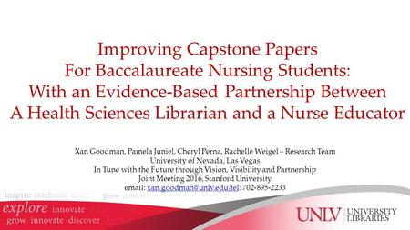Improving Capstone Papers For Baccalaureate Nursing Students: With an Evidence-Based Partnership Between A Health Sciences Librarian and a Nurse Educator.