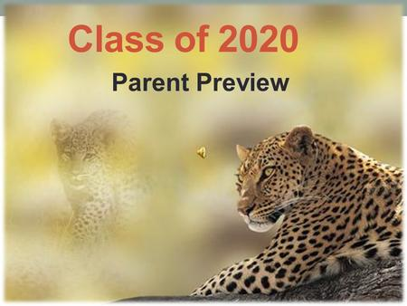 Class of 2020 Parent Preview. Credits, What Are They? Credits are earned each semester ½ Credit at a time. ½ credit = One Semester Your achievement is.