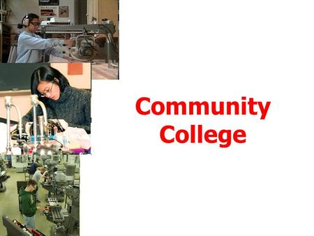 Community College. Ontario Community Colleges 28 community colleges in Ontario receive funding from the provincial government each college will often.