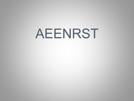AEENRST. 2 OF FOUR 7-LETTER WORDS WHAT BINGO STEM CAN BE CREATED FROM THIS ALPHAGRAM?