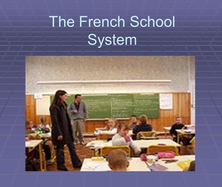 The French School System. The buildings ·Le Collège·Le lycée.