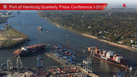 Port of Hamburg Quarterly Press Conference I-2015.
