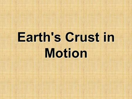 Earth's Crust in Motion. Earthquakes So…. What is an Earthquake? And… What are some things that can cause them?