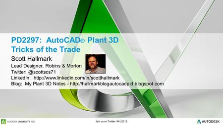PD2297: AutoCAD® Plant 3D Tricks of the Trade