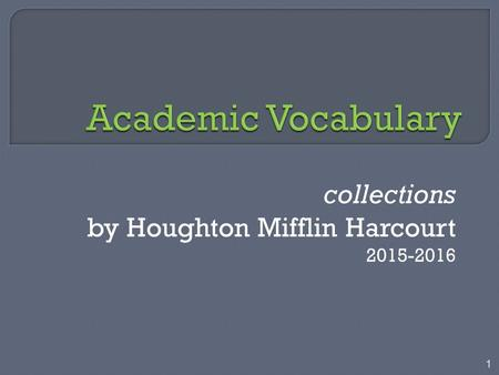 Collections by Houghton Mifflin Harcourt 2015-2016 1.