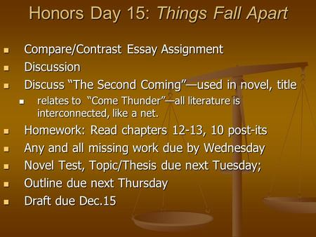 essay comparing things fall apart and the second coming The center cannot hold essays chinua achebe purposely utilizes the the second coming by william butler yeats to support his themes throughout the book he also chooses to name his novel things fall apart.