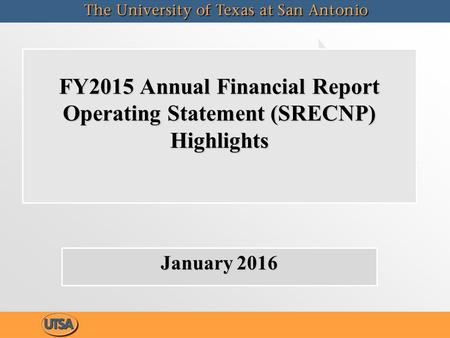 FY2015 Annual Financial Report Operating Statement (SRECNP) Highlights January 2016.