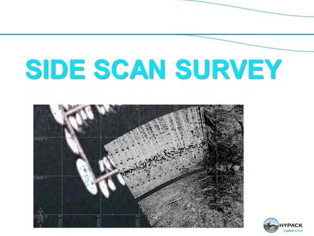 SIDE SCAN SURVEY 1. Sidescan Survey Window for Display and control (1) Title Area – Will display file name with HSX extension. (2) Alarm Indicators: