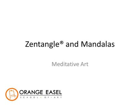 "Zentangle® and Mandalas Meditative Art. What is Zentangle®? ""The Zentangle Method is an easy to learn, fun and relaxing way to create beautiful images."