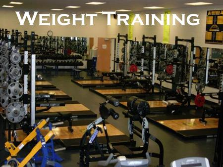 Weight Training. Bench Press Press away from chest Area of concentration – Chest or Pectorials Free Weights – Must have a SPOTTER!