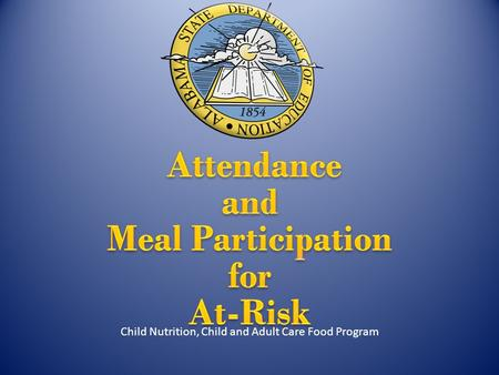 Daily Record of Attendance and Meal Participation Child Nutrition, Child and Adult Care Food Program.