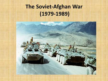 The Soviet-Afghan War ( )