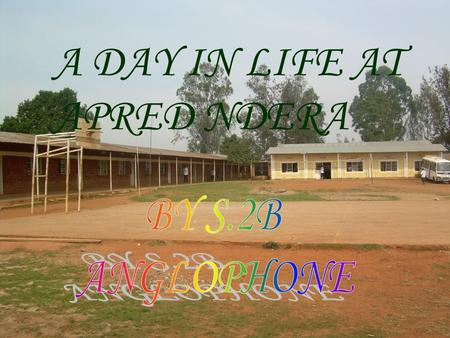 A DAY IN LIFE AT APRED NDERA I usually wake up around 05 hrs,I do little exercise brush my teeth and then go for a shower. After the shower, I get dressed.
