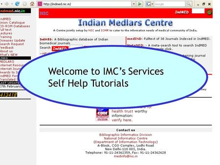 Welcome to IMC's Services Welcome to IMC's Services Self Help Tutorials Self Help Tutorials.