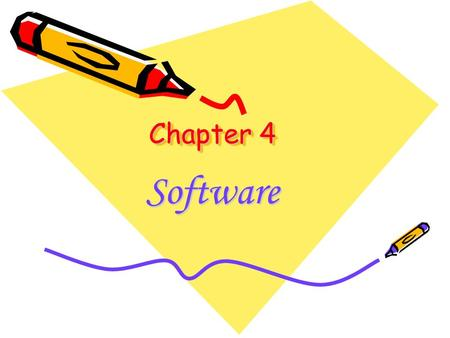 Chapter 4 Software. Introduction Program: is a set of sequence instructions that tell the computer what to do. Software: is a collection of programs,