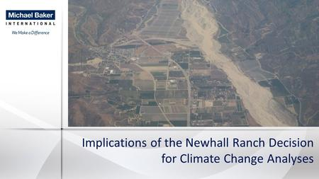 Implications of the Newhall Ranch Decision for Climate Change Analyses