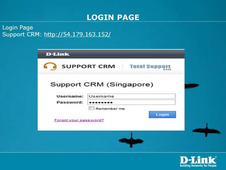 LOGIN PAGE Login Page Support CRM: