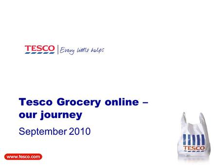 Tesco Grocery online – our journey September 2010.